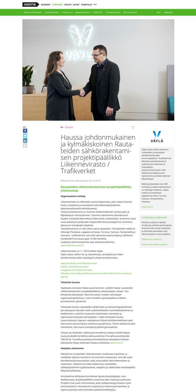 Johdonmukainen, kylmäkiskoinen projektipäällikkö sai paikan Väylävirastosta Oikotiellä julkaistun työpaikkailmoituksen myötä
